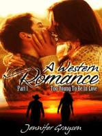 Too Young To Be In Love (A Western Romance, #1)