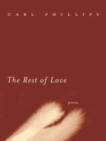 The Rest of Love: Poems