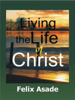 Living the life of Christ