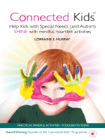 Connected Kids - Help Kids with Special Needs (and Autism) Shine with Mindful, Heartfelt Activities