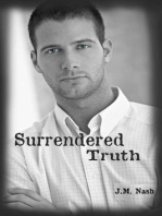 Surrendered Truth (Truth Trilogy, #1)