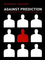 Against Prediction