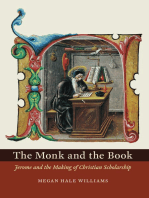 The Monk and the Book: Jerome and the Making of Christian Scholarship