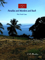 Paradise and Murders and Such