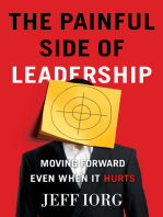 The Painful Side of Leadership