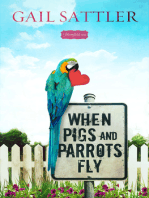 When Pigs and Parrots Fly