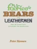 Faeries, Bears, and Leathermen
