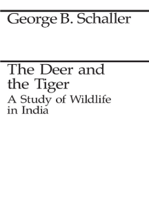 The Deer and the Tiger: Study of Wild Life in India