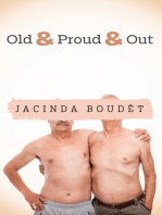 Old & Proud & Out