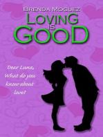 Loving Is Good