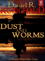 Dust and Worms