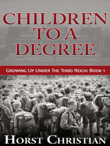 Children To A Degree: Growing Up Under the Third Reich, #1