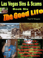 Las Vegas Sins and Scams – Book Six – the Good Life (Las Vegas Sins & Scams – Book 6 – the Good Life) First Half