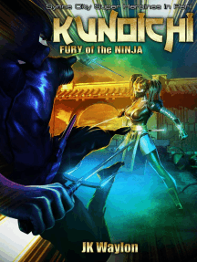 Kunoichi: Fury of the Ninja (Synne City Super Heroines in Peril Series, #16)