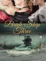Bride Ship Three