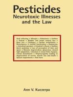 Pesticides, Neurotoxic Illnesses and the Law