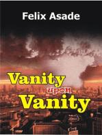 Vanity Upon Vanity