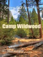 Kacey & Friends at Camp Wildwood
