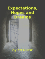Expectations, Hopes and Dreams
