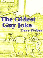 The OIdest Guy Joke