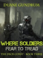 Where Soldiers Fear To Tread (The Deck Const, #3)