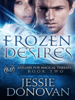 Frozen Desires (Asylums for Magical Threats, #2)