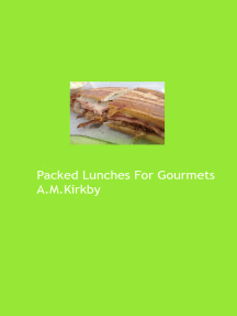 Packed Lunches for Gourmets
