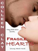 Fragile Hearts