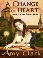 A Change of Heart (The Scribe, #1)