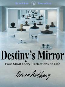 Destiny's Mirror