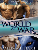 World at War (Lynxar Series - Dangerous Destinies, Book 18) (Superhero Romance - Werewolf Romance)