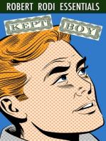 Kept Boy (Robert Rodi Essentials)