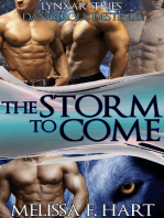 The Storm to Come (Lynxar Series - Dangerous Destinies, Book 17) (Superhero Romance - Werewolf Romance)