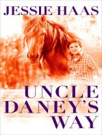 Uncle Daney's Way
