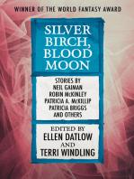 Silver Birch, Blood Moon