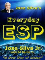 Jose Silva's Everyday ESP
