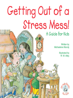 Getting Out of a Stress Mess!