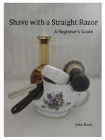 Shave With a Straight Razor: A Guide for Beginners
