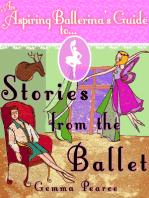 An Aspiring Ballerina's Guide to