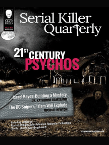 "Serial Killer Quarterly Vol.1 No. 1 ""21st Century Psychos"""