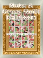 Make a Crazy Quilt Heirloom
