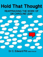 Hold That Thought Reappraising The Work of Dr Caroline Leaf