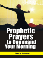 Prophetic Prayers to Command your Morning