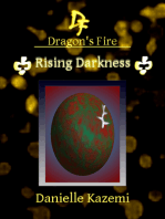 Rising Darkness (#19) (Dragon's Fire)