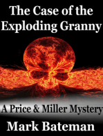 The Case of the Exploding Granny