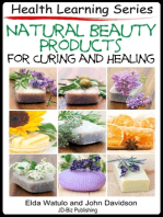 Natural Beauty Products For Curing and Healing
