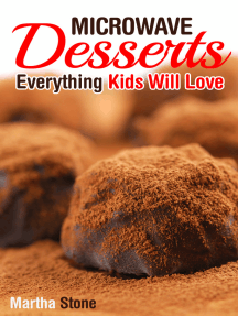 Microwave Desserts: Everything Kids Will Love