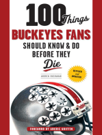 100 Things Buckeyes Fans Should Know & Do Before They Die