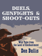 Duels, Gunfights and Shoot-Outs