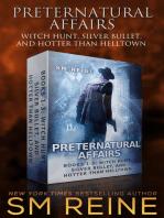Preternatural Affairs, Books 1-3